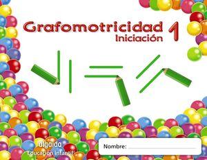 TRAZOS Y TRAZOS 1. GRAFOMOTRICIDAD. INICIACIÓN. ALGAIDA ´11