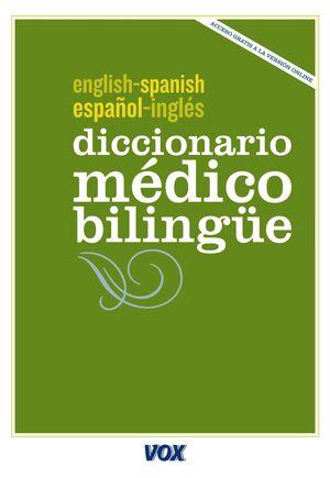 DICCIONARIO MÉDICO ESPAÑOL-INGLÉS