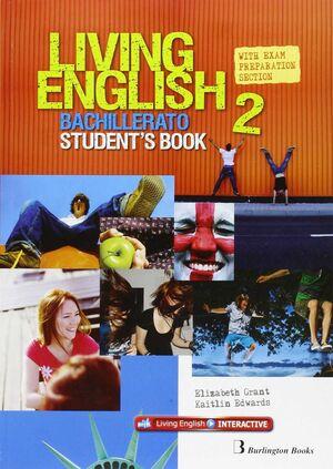 LIVING ENGLISH 2º BACHILLERATO. STUDENT´S BOOK. BURLINGTON ´15