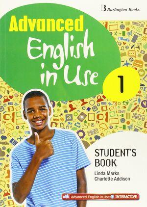 ADVANCED ENGLISH IN USE 1º ESO. STUDENT´S BOOK. BURLINGTON ´15