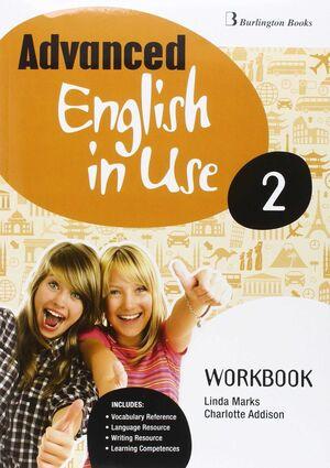 ADVANCED ENGLISH IN USE 2º ESO. WORKBOOK. BURLINGTON ´16