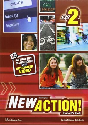 NEW ACTION 2º ESO. STUDENT´S BOOK. BURLINGTON ´16