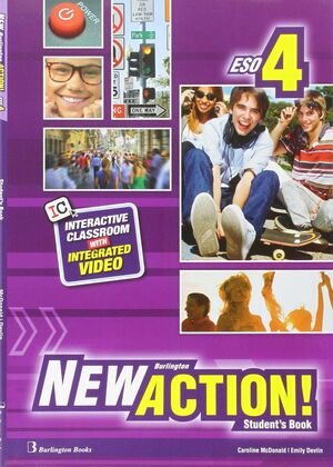 NEW ACTION 4º ESO. STUDENT´S BOOK. BURLINGTON ´16